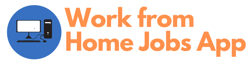 Work From Home Jobs App